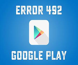Ошибка 492 Play Market